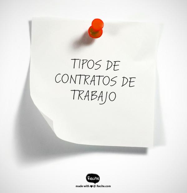 TIPOS DE CONTRATOS DE TRABAJO (ART. 60  LOTTT)