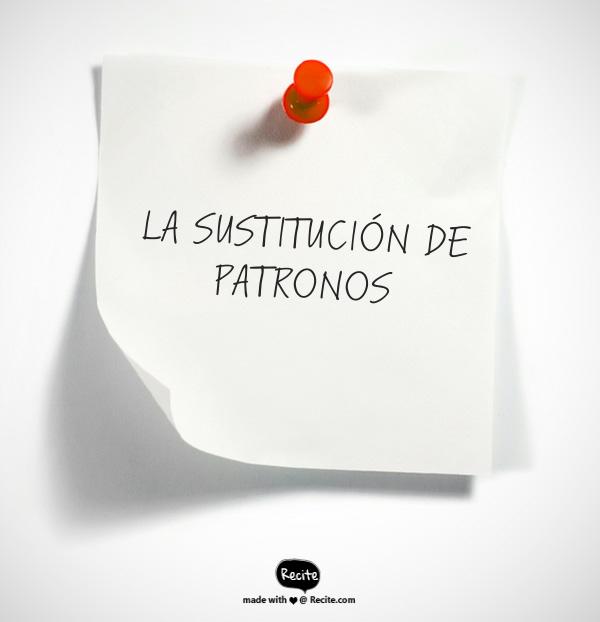 SUSTITUCIÓN DE PATRONO – SITUACIÓN JURÍDICA