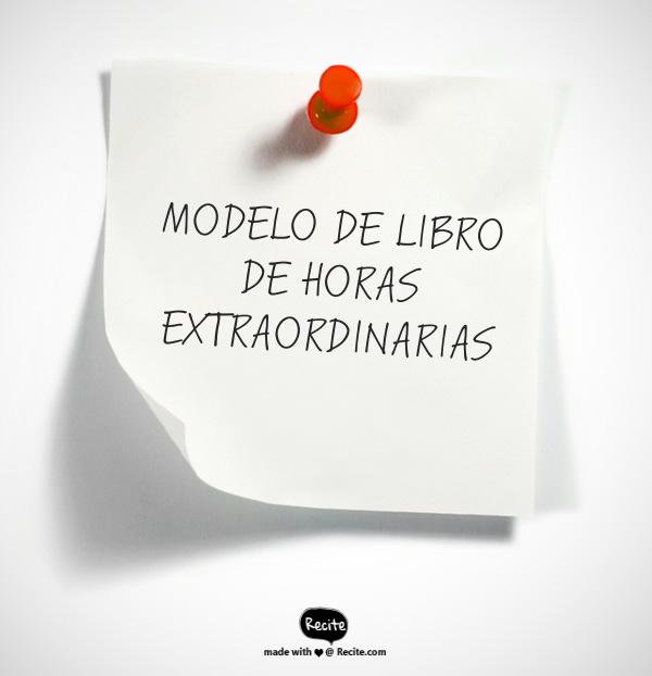 MODELO DE LIBRO DE HORAS EXTRAORDINARIAS