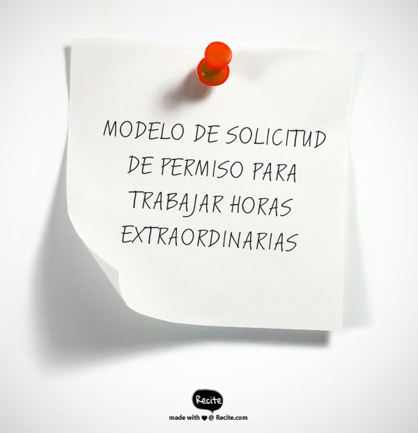 MODELO PERMISO PARA TRABAJAR HORAS EXTRAORDINARIAS
