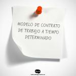 MODELO DE CONTRATO DE TRABAJO A TIEMPO DETERMINADO