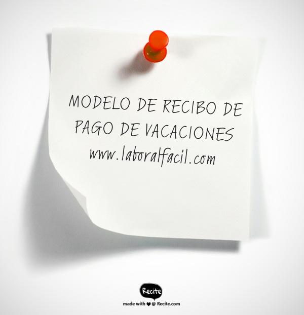 MODELO DE RECIBO DE PAGO DE VACACIONES