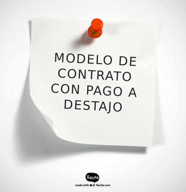 MODELO DE CONTRATO CON PAGO A DESTAJO
