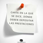 CARTA EN LA QUE EL TRABAJADOR DICE DONDE DEBEN DEPOSITAR SUS  PRESTACIONES SOCIALES