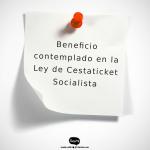 BENEFICIO ESTABLECIDO EN LA LEY DE CESTATICKET SOCIALISTA PARA LOS TRABAJADORES Y LAS TRABAJADORAS