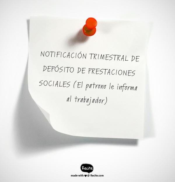Notificación trimestral de depósito de prestaciones sociales