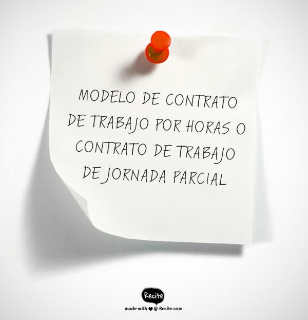 MODELO DE CONTRATO DE TRABAJO POR HORAS O TIEMPO PARCIAL