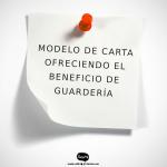 MODELO DE CARTA OFRECIENDO EL BENEFICIO DE GUARDERÍA