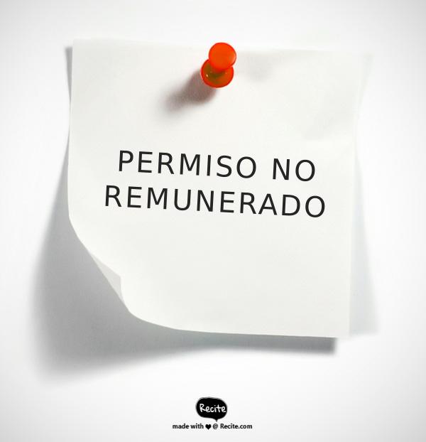 PERMISO NO REMUNERADO